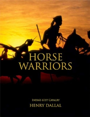 Horse Warriors: India's 61st Cavalry - HB
