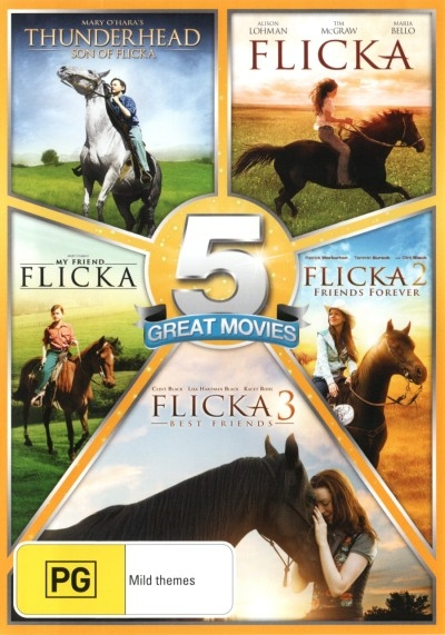 Flicka / Flicka 2: Friends Forever / Flicka 3: Best Friends / My Friend Flicka / Thunderhead: Son of Flicka