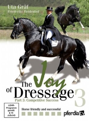 Joy of Dressage with Uta Graf Part 3: Competitive Success - DVD
