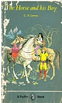 The Horse and His Boy - Narnia Book 5 - PB