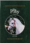 The Pony: An Appreciation of the Australian Pony and Other Popular Breeds - HB