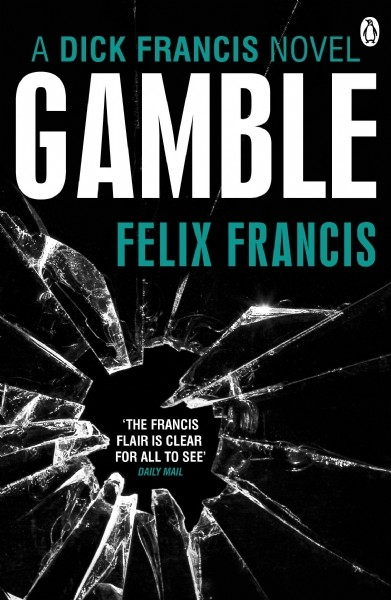 Gamble: A Dick Francis Novel - PVB