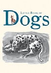 Little Book of Dogs - PB