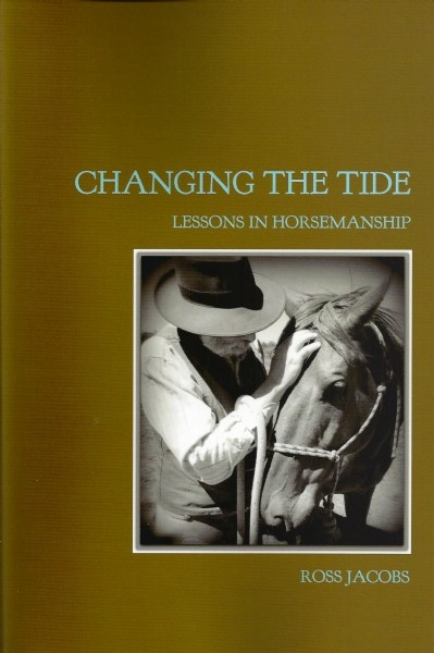 Changing the Tide:  Lessons in Horsemanship - PB