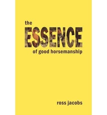 The Essence of Good Horsemanship