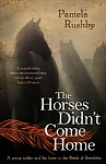 The Horses Didn't Come Home - PB