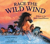 Race the Wild Wind: A Story of the Sable Island Horses - HB