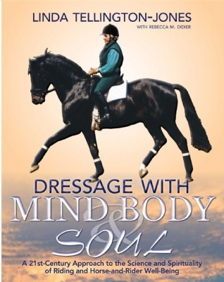 Dressage With Mind Body & Soul - PB