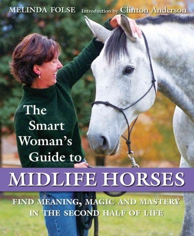 Smart Woman's Guide to Midlife Horses - PB