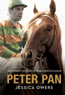 Peter Pan: The Forgotten Story Of Phar Lap's Successor - PB
