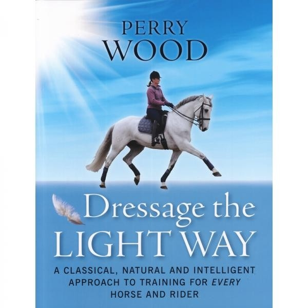 Dressage the Light Way - PB