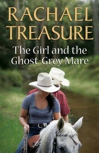 The Girl and the Ghost Grey Mare - PB