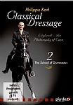 Classical Dressage with Philippe Karl - Part 2 The School of Gymnastics - DVD