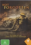 Not Forgotten: 90 Years After the Fighting Stopped - DVD