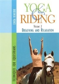 Yoga and Riding with Linda Benedik Vol 2: Breathing and Relaxation - DVD