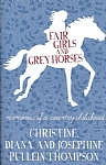 Fair Girls And Grey Horses - PB