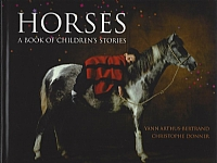Horses: A Book of Children's Stories - HB