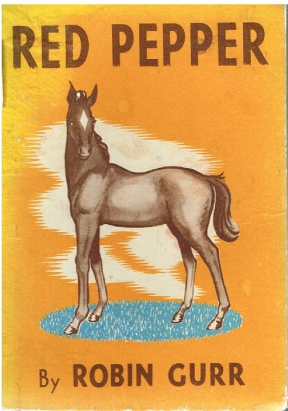 Red Pepper - The Story of An Australian Horse - HB