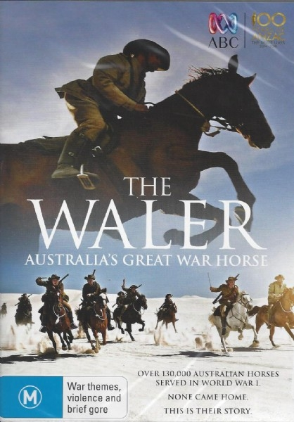 The Waler: Australia's Great War Horse (100 Years of ANZAC - The Spirit Lives 2014-2018) - DVD