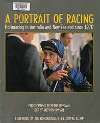 A Portrait of Racing - Horseracing in Australia and New Zealand