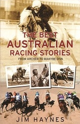 The Best Australian Racing Stories from Archer to Makye Diva
