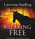 Breaking Free (Unabridged) - Audio CDs