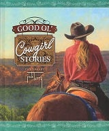 Good Ol' Cowgirl Stories - HB