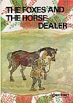 Foxes and the Horse Dealer, The - HB