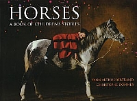 Horses - A Book of Children's Stories - HB