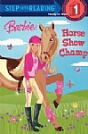 Step Into Reading 1: Barbie Horse Show Champ