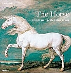 Horse - 30,000 Years of the Horse in Art, The - HB