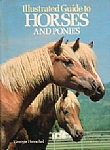 Illustrated Guide to Horses and Ponies - HB