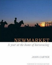 Newmarket: A Year at  the Home of Horse Racing - HB