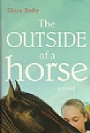 Outside of a Horse, The  - HB