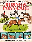 Riding & Pony Care - A Practical Guide