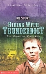 Riding with Thunderbolt - The Diary of Ben Cross