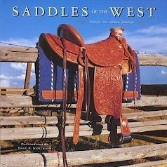 Saddles of the West (History, art, culture, function.) - HB