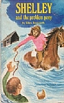Shelley and the Problem Pony - HB
