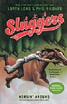 Sluggers:  Horsin' Around