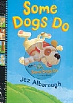 Some Dogs Do - Story Book & DVD