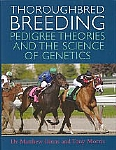 Thoroughbred Breeding, Pedigree Theories and the Science of Genetics - HB