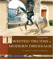 Twisted Truths of Modern Dressage - HB