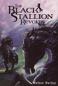 Black Stallion Revolts, The