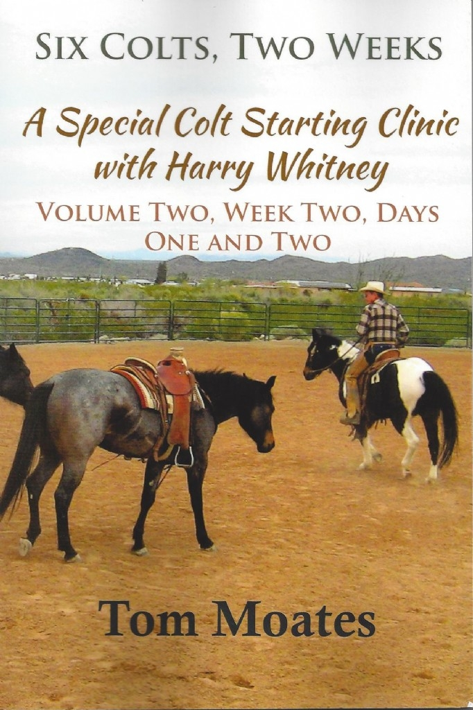 Six Colts, Two Weeks - Vol 2, Week 2:  A Special Colt Starting Clinic with Harry Whitney