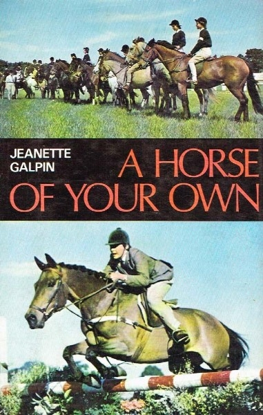 A Horse of Your Own - A Book for Australian and New Zealand Riders - HB