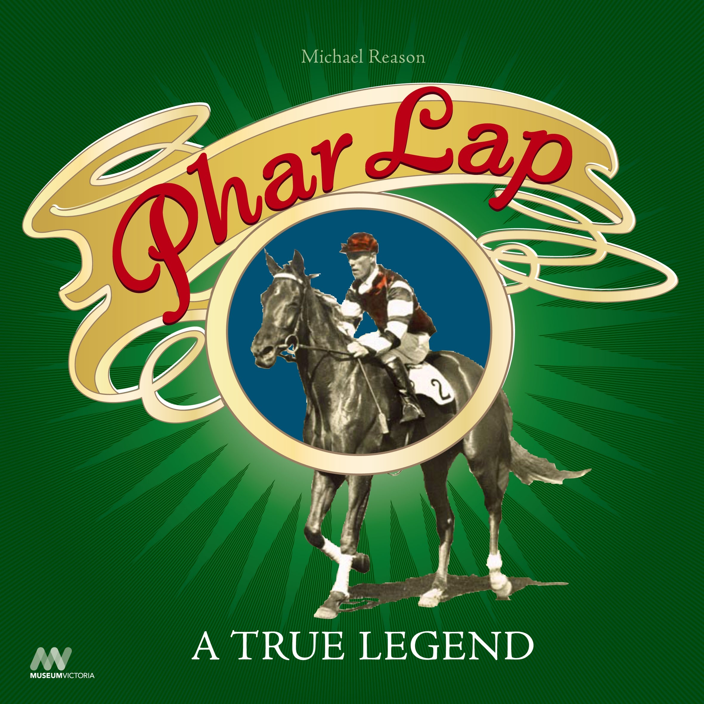 Phar Lap, A True Legend (Revised Edition)