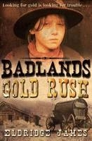 Badlands Gold Rush