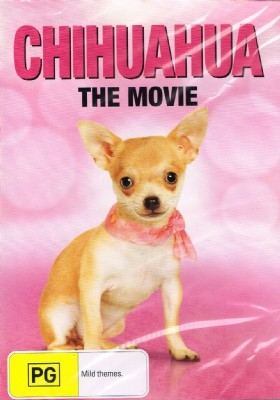Chihuahua the Movie - Family Dog Movie DVD
