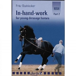 IN HAND WORK FOR YOUNG DRESSAGE HORSES: Part 2 Advanced- DVD