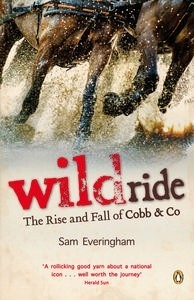 Wildride: The Rise and Fall of Cobb & Co